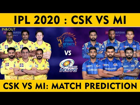 CSK Vs MI Match Prediction | Csk vs Mi Dream 11 | IPL  PREDICTION