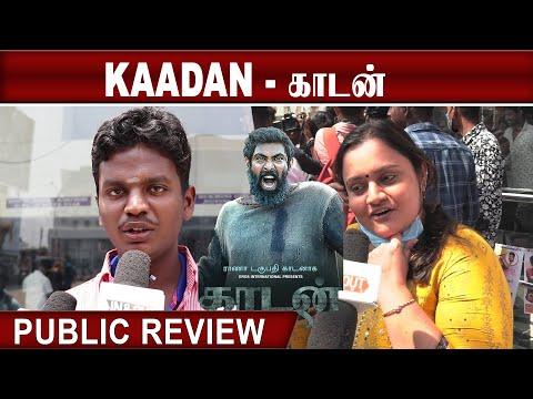 Kaadan Public Review : யானைகளின் வீட்டிற்குள் புகுந்து மனிதர்கள் அட்டகாசம்!