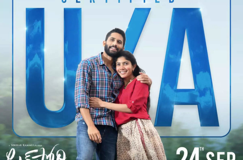 'Love Story' film of Akkineni Naga Chaitanya and Sai Pallavi gets U/A certificate