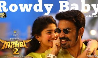 Rowdy Baby Video Song